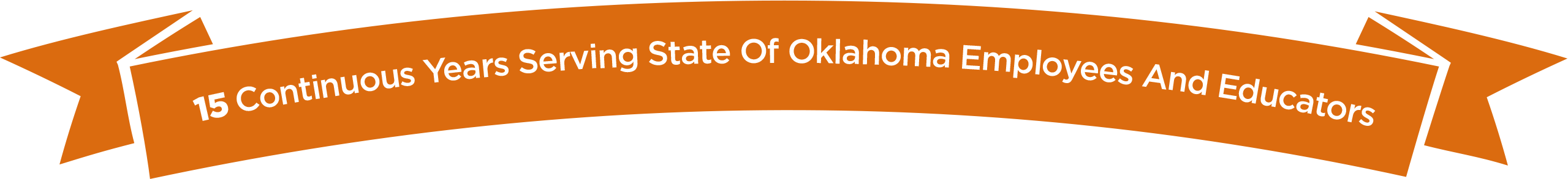15 Continuous Years Serving State of Oklahoma Employees and Educators